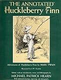 The Annotated Huckleberry Finn, Mark Twain, 0517530317