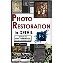 Photoshop: Photo Restoration in Detail with Adobe Photoshop cc (Photo Recovery, Repairing Old Photos, black and white photos, photoshop cc, photoshop cc 2015)