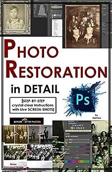 Amazon Com Photoshop Photo Restoration In Detail With border=
