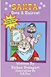 Santa Gets A Haircut, Nathan Steingart, 097693213X