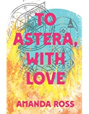 To Astera, With Love