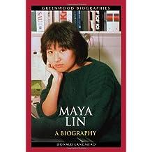 Maya Lin: A Biography (Greenwood Biographies)