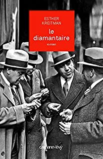Le diamantaire, Kreitman, Esther