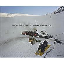 Lois Hechenblaikner: Winter Wonderland