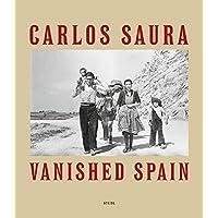 Carlos Saura: Vanished Spain