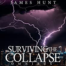 Surviving the Collapse Omnibus Audiobook by James Hunt Narrated by Mikela Drew