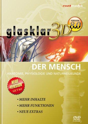 glasklar 3D Der Mensch: Anatomie, Physiologie und Naturheilkunde