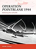 Operation Pointblank 1944: Defeating the Luftwaffe (Campaign)