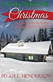 A Yellowstone Christmas: Yellowstone Romance Series Novella