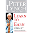 Learn to Earn: A Beginner's Guide to the Basics of Investing and