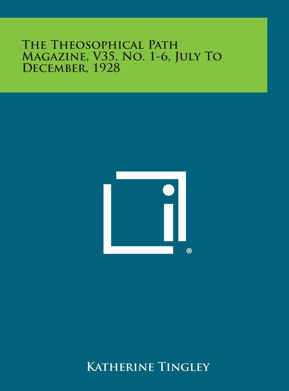 Download The Theosophical Path Magazine, V35, No. 1-6, July to December, 1928 ebook