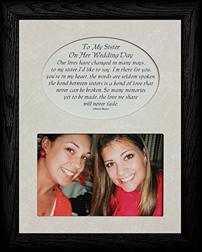 PersonalizedbyJoyceBoyce.com to My Sister ON HER Wedding Day Picture & Poetry Keepsake Photo Frame (Black)