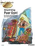 Peer Gynt: Suiten Nr. 1 (op. 46) und Nr. 2 (op. 55). op. 46 und 55. Klavier. (Klassische Meisterwerke zum Kennenlernen)