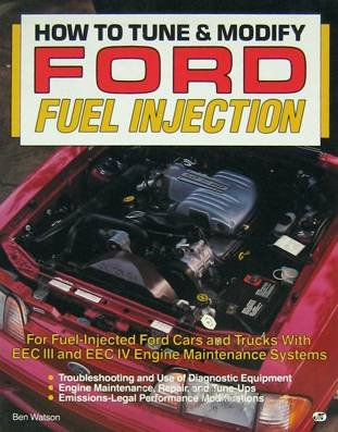 How To Tune And Modify Ford Fuel Injection