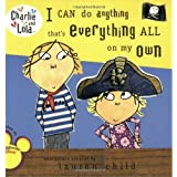 Charlie and Lola: I can do anything that's everything all on my own