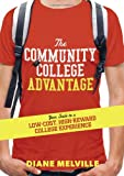 The Community College Advantage, Diane Melville, 1402279825