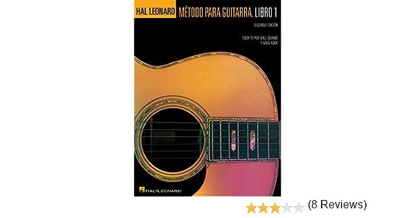 Hal Leonard Metodo Para Guitarra. Libro 1 - Segunda Edition: (Hal ...