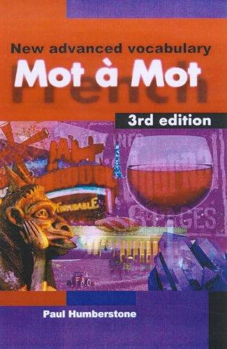 Mot a Mot: New Advanced French Vocabulary