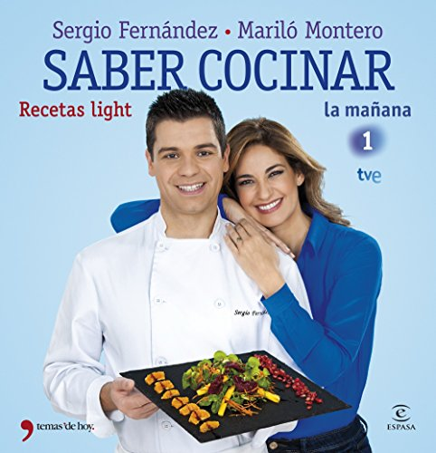 Saber cocinar recetas light de Mariló Montero, Sergio Fernández
