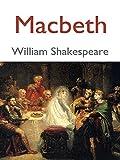 Macbeth : Annotated: Macbeth