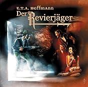 Der Revierjäger (E.T.A. Hoffmann 4)   Step Laube