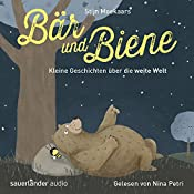 Kleine Geschichten über die weite Welt (Bär und Biene) | Stijn Moekaars