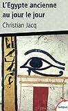 L'Égypte ancienne au jour le jour - N° 455