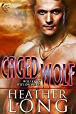 Caged Wolf: Wolves of Willow Bend