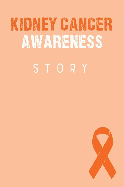 Kidney Cancer Awareness Story Kidney Cancer Journal Notebook 6x9 Kidney Cancer Books Kidney Cancer Gifts Kidney Cancer Awareness Products Publishing Royal Ribbon 9781696951265 Amazon Com Books