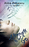 Strength To Let Go (Tales of the Werewolf Tribes Book 1)