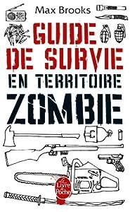 """Afficher """"Guide de survie en territoire zombie"""""""