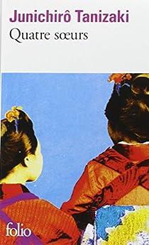 Quatre Soeurs par Tanizaki
