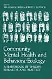 Community Mental Health and Behavioral-Ecology: A Handbook of Theory, Research, and Practice, , 146133358X