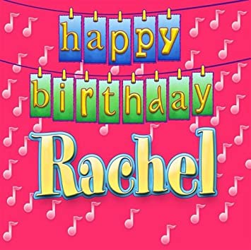 Happy Birthday Rachel Happy Birthday Rachel Amazon Com Music