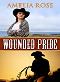 Wounded Pride (Western Cowboy Romance) (License to Love Book 3)