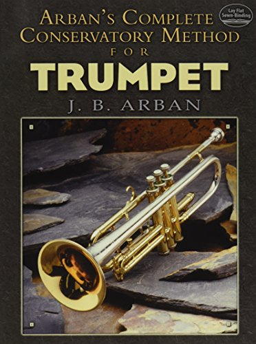 Arban's Complete Conservatory Method for Trumpet (Dover Books on ()