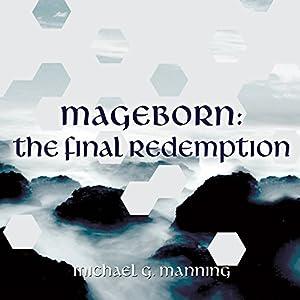 Mageborn: The Final Redemption Hörbuch