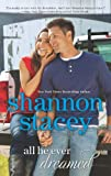 All He Ever Dreamed, Shannon Stacey, 0373777582