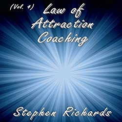 Law of Attraction Coaching, Vol. 4