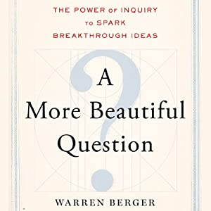 A More Beautiful Question Audiobook