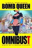Bomb Queen Omnibust Volume 1