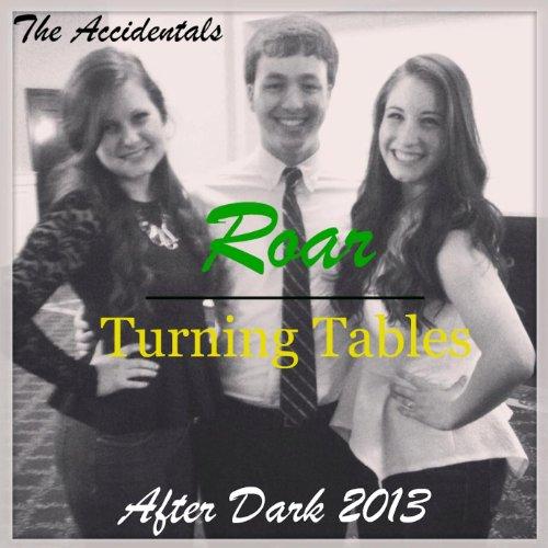 Roar Vs. Turning Tables (A Kat...