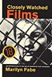 img - for Closely Watched Films: An Introduction to the Art of Narrative Film Technique book / textbook / text book