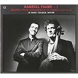 Fauré: Piano Trio / Works for Cello & Piano