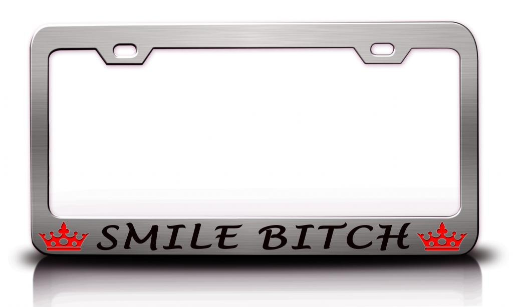 Smile Bitch mit Prinzessin Life is good Stahl Metall Chrom ...