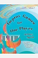 Improv Games for One:A Very Voncise Collection of Musical Games for One Classical Musician/G7747 Spiral-bound