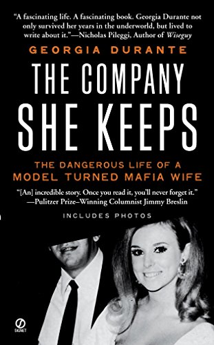 The Company She Keeps: The Dangerous Life of a Model Turned Mafia Wife (Most Beautiful Naked Women In The World)