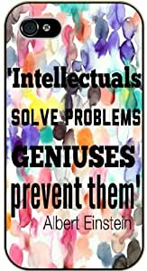 iPhone 4 / 4s Intellectuals solve problems, geniuses prevent them - black plastic case / Einstein, Inspirational and motivational life quotes / SURELOCK AUTHENTIC
