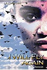 I Will Fly Again: The Restavek Paperback
