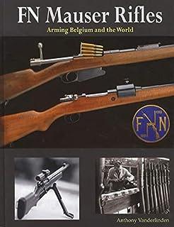 Argentine Mauser Rifles: 1871-1959 (Schiffer Military History Book
